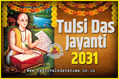 2031 Tulsidas Jayanti Date and Time, 2031 Tulsidas Jayanti  Calendar