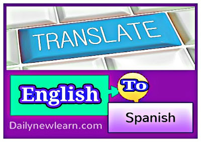 Translate english to Spanish to English | free online Spanish translator