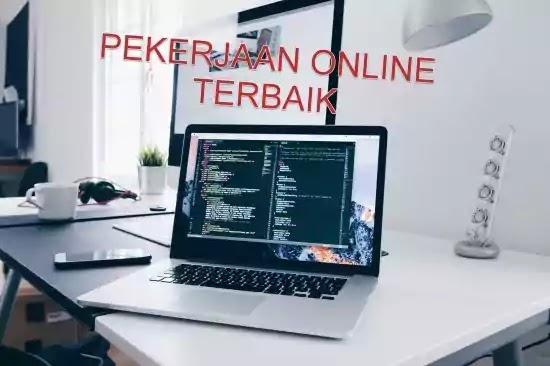 pekerjaan online terbaik