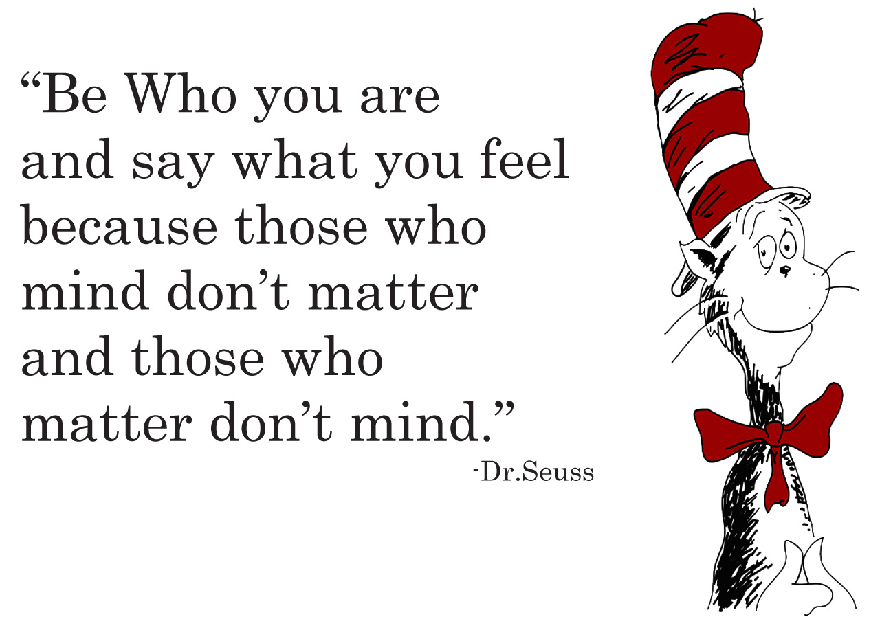 Be Who You Aredr Seuss