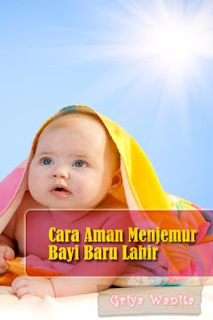 Cara Aman Menjemur Bayi Baru Lahir