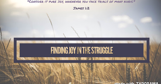 finding joy in the struggle