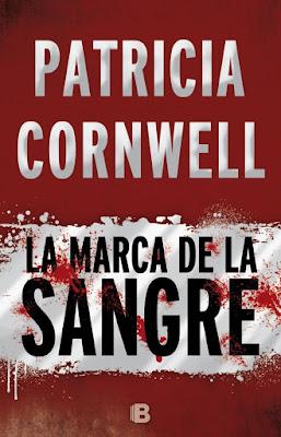 La marca de la sangre - Patricia Cornwell (2016)