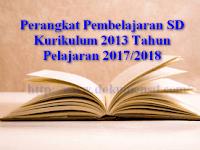 Perangkat Pembelajaran SD Kurikulum 2013 Tahun Pelajaran 2017/2018