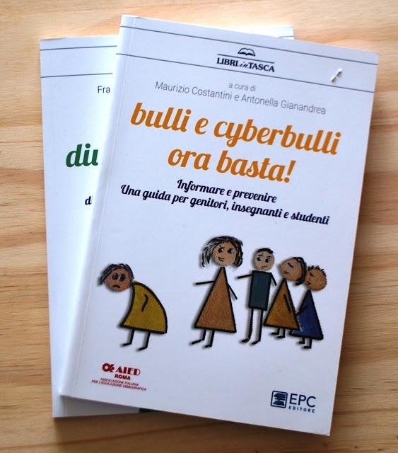 Bulli e cyberbulli ora basta! Informare e prevenire. Una guida per genitori, insegnanti e studenti.