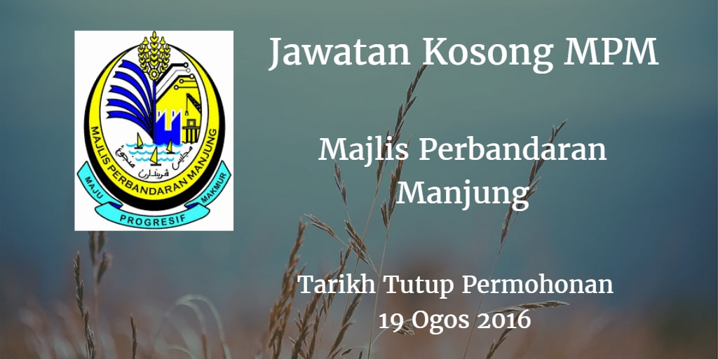 Jawatan Kosong MPM 19 Ogos 2016