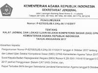 INILAH JADWAL DAN LOKASI UJIAN SELEKSI KOMPETENSI DASAR (SKD) CPNS KEMENTERIAN AGAMA TAHUN 2017