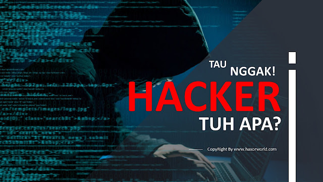 Pengertian Hack Hacking dan Hacker