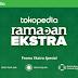 Serbu Ramadan Ekstra dari Tokopedia