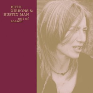Beth Gibbons Out Of Seasons
