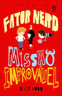 Fator Nerd Vol. 2: Missão Improvável - Andy Robb | Resenha