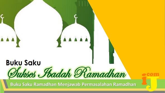 Buku Saku Ramadhan Menjawab Permasalahan Ramadhan