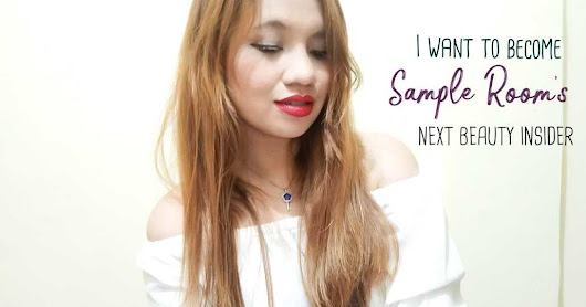 I Want to Become Sample Room's Next Beauty Insider
