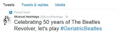 Twitter post: Celebrating 50 years of the Beatles' Revolver, let's play #GeriatricBeatles.