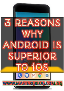 3 Reasons Why Android is Superior to iOS