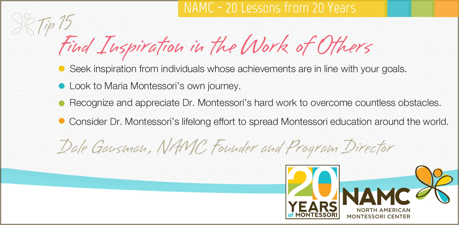 NAMC montessori 20 lessons 20 years Find Inspiration in the Work of Others