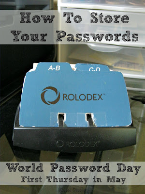 How do you store your passwords? Let's review three choices to consider as we celebrate World Password Day.