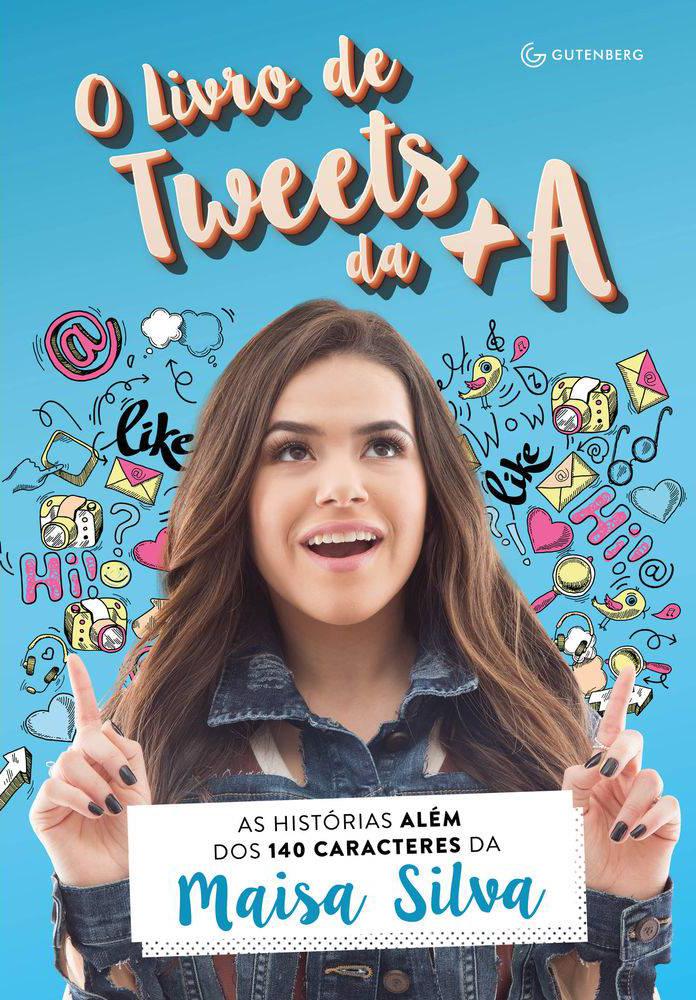 Capa: O Livro de Tweets da +A, de Maisa Silva