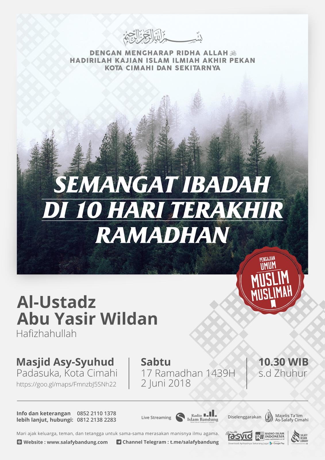 Kajian Masjid Agung Cimahi: Semangat Ibadah di 10 Hari Terakhir Ramadhan