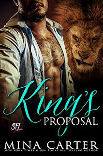King's Proposal: Paranormal Shape Shifter Alpha Male Cage Fighter Werelion romance (Shifter Fight League Book 3) by Mina Carter