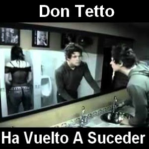 Don Tetto - Ha Vuelto A Suceder