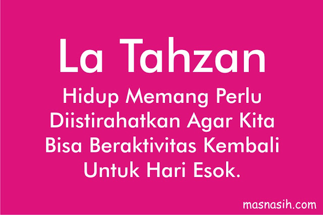 Quotes La Tahzan