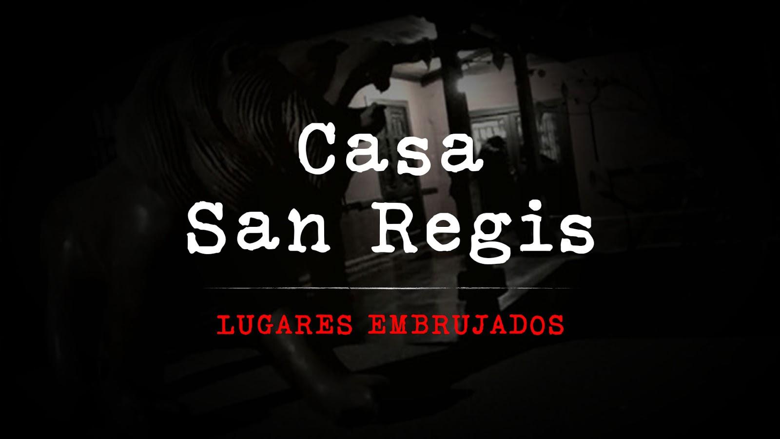 Leyenda de la casa san reg s for San regis