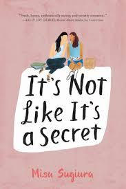 https://www.goodreads.com/book/show/29073707-it-s-not-like-it-s-a-secret?ac=1&from_search=true