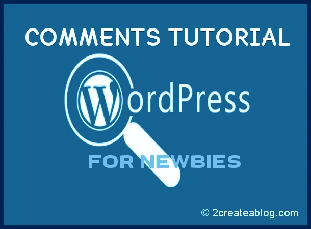 WordPress Comments Tutorial for Newbies