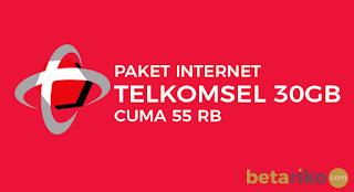Paket Data Internet Murah Telkomsel 30GB Cuma Rp55000 Terbaru