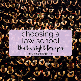 How to choose a law school. How to pick a law school. What to consider when looking at law school. How to compare law schools. How to decide which law school to attend. | brazenandbrunette.com