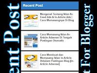 Cara Membuat Widget Recent Post/Artikel Terbaru With Thumbnail Untuk Blogger