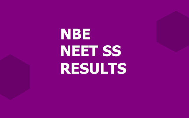 NEET SS Result 2019 for Super Specialty courses (NBE NEET SS)