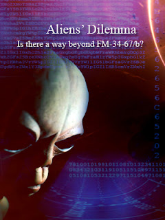 Aliens' Dilemma: Is there a way beyond FM-34-67/b? Cover