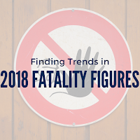Finding Trends in 2018 Fatality Figures