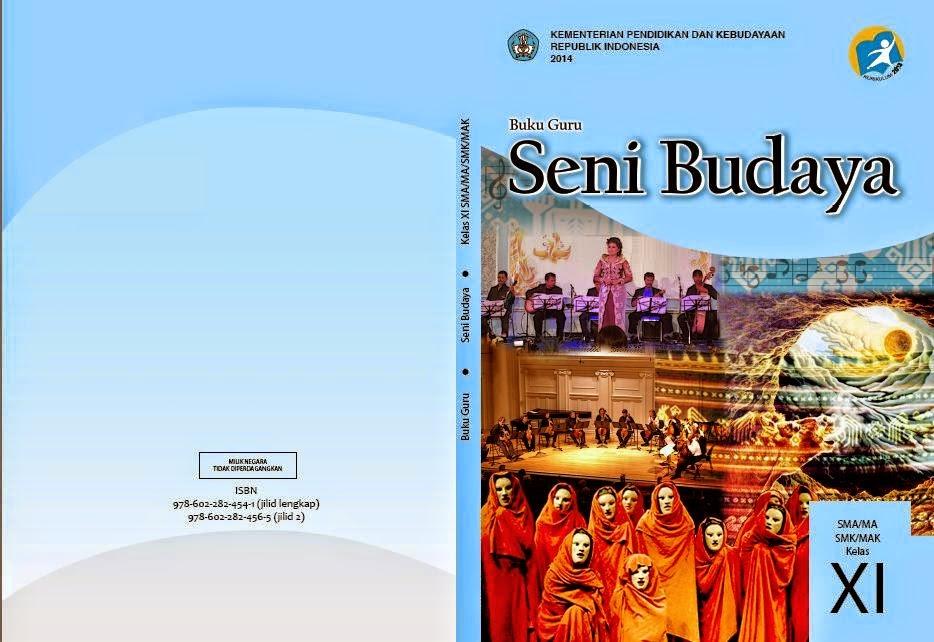 Bahasa Inggris Smp Kurikulum 2013 Kurikulum 2013 Wikipedia Bahasa Indonesia Ensiklopedia Bukugurusenibudayakelas11kurikulum2013semester1dan2jpg