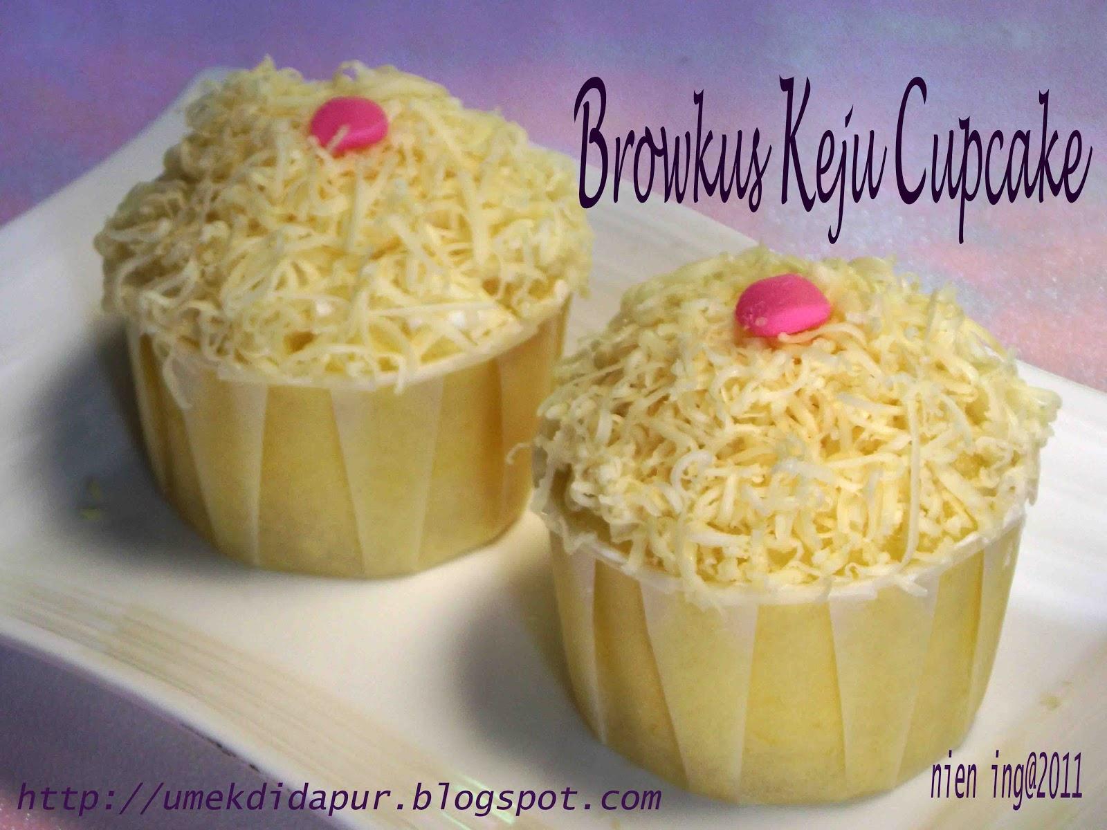 Resep Cake Kukus Simple: Umek Di Dapur: Browkus Keju Cupcake