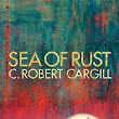 Book Review | Sea of Rust by C. Robert Cargill