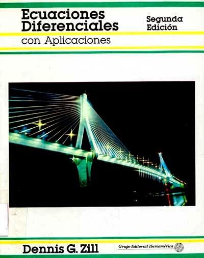 Ecuaciones Diferenciales con Aplicaciones Zill 2a Ed