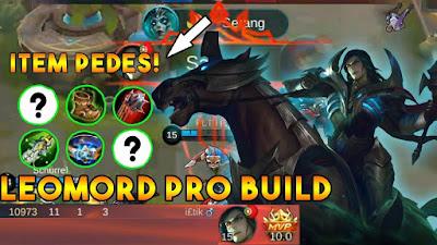 Build Leomord Mobile Legends, Pedes + Sakit Parah