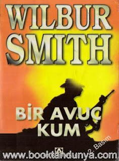 Wilbur Smith - Bir Avuç Kum