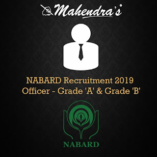 NABARD Recruitment 2019 | Officer - Grade 'A' & Grade 'B'