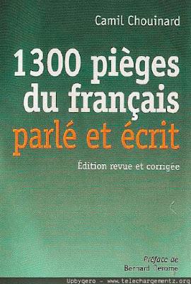 Télécharger :1300 Pièges du Français Parlé et Ecrit