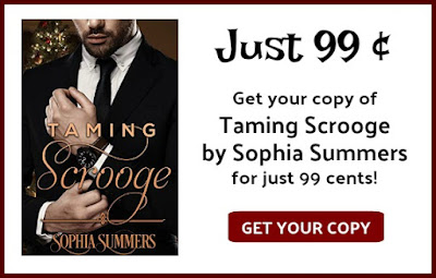 12 Days of Clean Romance – Taming Scrooge by Sophia Summers- $25 #Giveaway and #Sale