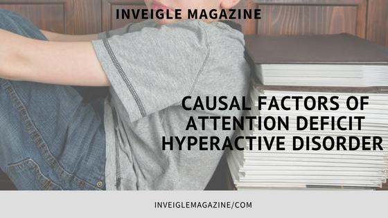 ADHD, Inveigle Magazine