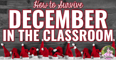 "Photo of Santa hats with text, ""How to Survive December in the Classroom."""