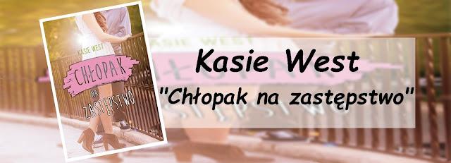 #79 - Kasie West || Chłopak na zastępstwo