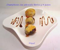Champiñones con sobrasada iberica y quesos