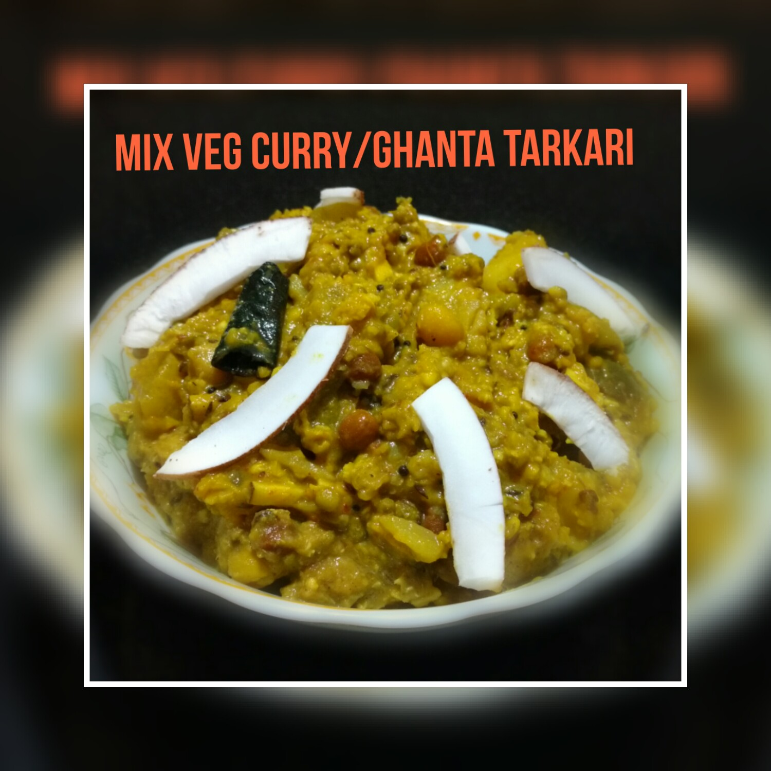 Chinus kitchen corner mixed vegetable curryoriya ghanta tarkari this recipe is odisha famous ghanta tarkari we need to cook all the vegetableswith soaked pulsespices with grated coconut and make a mix veg gravy forumfinder Choice Image
