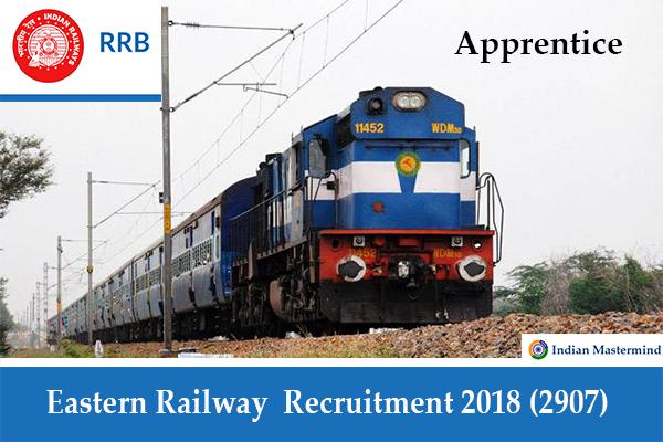 Eastern Railway Recruitment 2018, 2907 ACT-Apprentice: ITI Vacancies (Last Date 14.11.2018)
